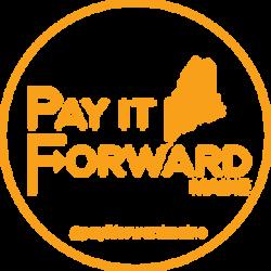 Pay It Forward Maine