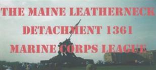 Maine Leathernecks Marine Corps League Det 1361